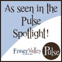 As Seen on Fraser Valley Pulse